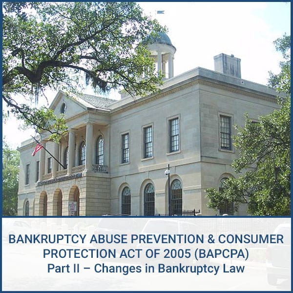 Part II – Changes in Bankruptcy Law