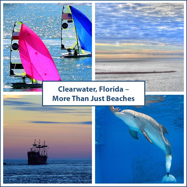 Clearwater, Florida – More Than Just Beaches