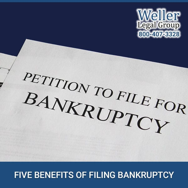5 Benefits Of Filing Bankruptcy
