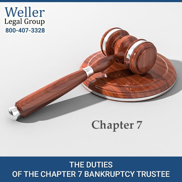 The Duties Of The Chapter 7 Bankruptcy Trustee