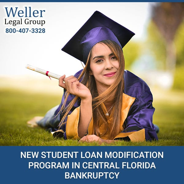 New Student Loan Modification Program In Central Florida Bankruptcy