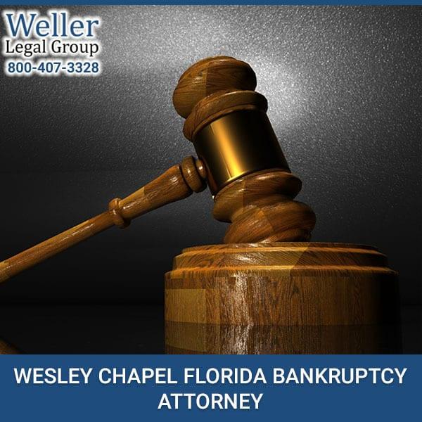 WESLEY CHAPEL FLORIDA BANKRUPTCY ATTORNEY