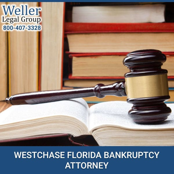 WESTCHASE FLORIDA BANKRUPTCY ATTORNEY