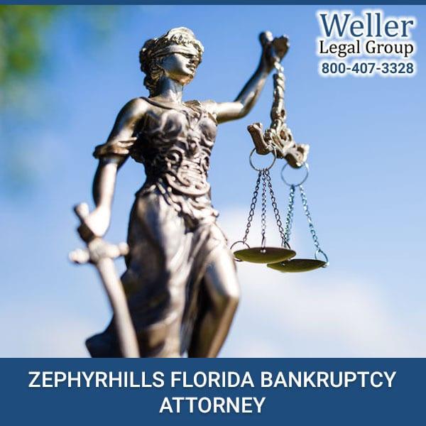 ZEPHYRHILLS FLORIDA BANKRUPTCY ATTORNEY