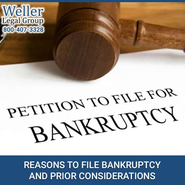 Reasons To File Bankruptcy And Prior Considerations