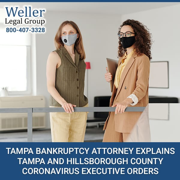 TAMPA BANKRUPTCY ATTORNEY EXPLAINS TAMPA AND HILLSBOROUGH COUNTY CORONAVIRUS EXECUTIVE ORDERS