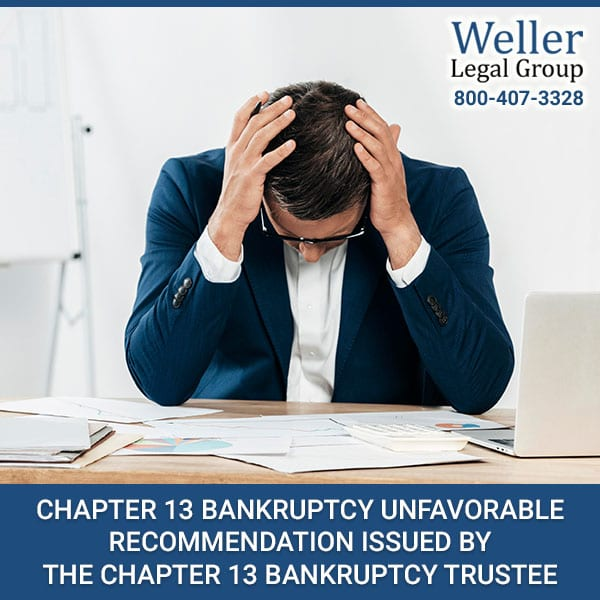 Chapter-13-Bankruptcy-Unfavorable-Recommendation-Issued-By-The-Chapter-13-Bankruptcy-Trustee