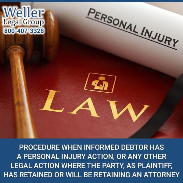 Procedure When Informed Debtor Has A Personal Injury Action