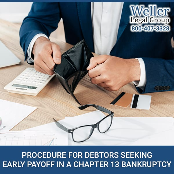 Procedure For Debtors Seeking Early Payoff In A Chapter 13 Bankruptcy