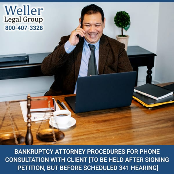 Bankruptcy Attorney Procedures For Phone Consultation With Client